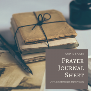 prayer journal sheet GOD is BIGGER